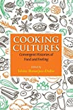 Cooking Cultures: Convergent Histories o...