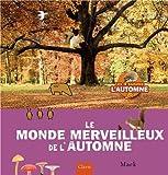 """Afficher """"Le Monde merveilleux de l'automne"""""""