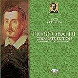 Girolamo Frescobaldi : L'oeuvre intégrale