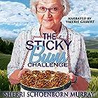 The Sticky Buns Challenge: Ethel King, Book 2 Hörbuch von Sherri Schoenborn Murray Gesprochen von: Valerie Gilbert