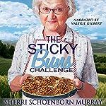 The Sticky Buns Challenge: Ethel King, Book 2 | Sherri Schoenborn Murray