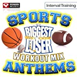 The Biggest Loser Workout Mix - Sports Stadium Anthems