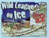Wild League on Ice