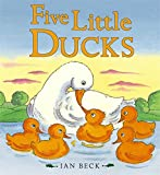 Sing-Along Rhymes: Five Little Ducks Ian Beck