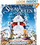 The Snow Queen: The Hans Christian Andersen Classic Story