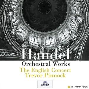 Handel Orchestral Works by Deutsche Grammophon