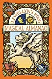 Llewellyn's 2005 Magical Almanac (Annuals - Magical Almanac) (0738701386) by Llewellyn