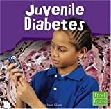 Juvenile Diabetes (First Facts) (0736863923) by Glaser