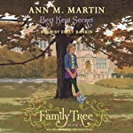 Best Kept Secret: Family Tree, Book Three (       UNABRIDGED) by Ann M. Martin Narrated by Emily Rankin