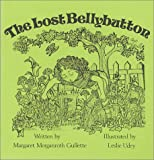img - for The Lost Bellybutton book / textbook / text book