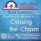 Book Summary: Crossing the Chasm: 45 Minutes - Key Points Summary/Refresher Hörbuch von  Executive Reads Gesprochen von: Michael Stadler