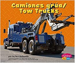 Camiones grua/Tow Trucks (Maquinas maravillosas/Mighty Machines) (Multilingual Edition): Terri
