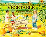 img - for The Vegetable Alphabet Book (Jerry Pallotta's Alphabet Books) book / textbook / text book