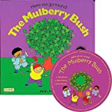 Here we go round the Mulberry Bush (Classic Books with Holes UK Soft Cover with CD)