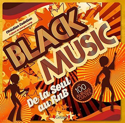 Soul, Funk - les 100 albums cultes