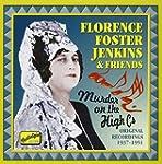 Florence Foster Jenkins & Friends: Mu...