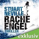 Racheengel (Gerry Fegan 3)   Stuart Neville