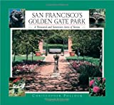 San Francisco's Golden Gate Park: A Thousand and Seventeen Acres of Stories