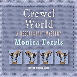 Crewel World | [Monica Ferris]
