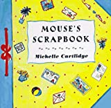 img - for Mouse's Scrapbook: 9 book / textbook / text book