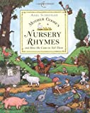 Mother Goose's Nursery Rhymes. And How She Came to Tell Them