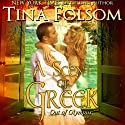 A Scent of Greek: Out of Olympus, Book 2 Audiobook by Tina Folsom Narrated by Eric G. Dove