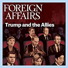 September/October 2017 Periodical by  Foreign Affairs Narrated by Kevin Stillwell