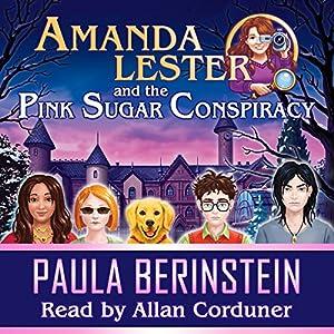 Amanda Lester and the Pink Sugar Conspiracy Audiobook