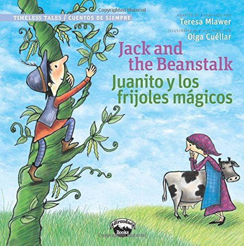 Jack and the Beanstalk / Juanito Y Los Frijolas Magicos (Bilingual Edition) (Timeless Tales / Cuentos De Siempre) PDF