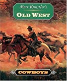 Mort Kunstler's Old West: Cowboys (1558535888) by Künstler, Mort