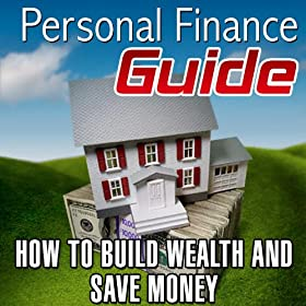 How to Build Wealth and Save Money