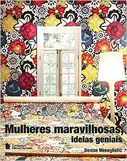 Mulheres Maravilhosas, Idéias Geniais (Em Portuguese do Brasil