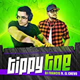Tippy Toe (feat. El Chevo)