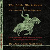 The Little Black Book of Economic Development | [Don Allen Holbrook]