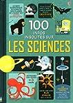 100 infos insolites sur les sciences