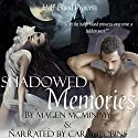 Shadowed Memories: Half-Blood Princess, Book 3 Audiobook by Magen McMinimy Narrated by Carly Robins