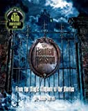 The Haunted Mansion: From the Magic Kingdom to the Movies (1423118952) by Surrell, Jason