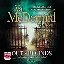 Out Of Bounds Audiobook by Val McDermid Narrated by Cathleen McCarron