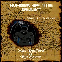 Number of the Beast: Paladin Cycle, Book One (       UNABRIDGED) by Max Redford, Lita Stone Narrated by Ian Murray