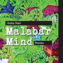 Malabar Mind Audiobook by Anita Nair Narrated by Deepti Gupta