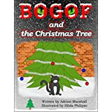 BOGOF and the Christmas Tree (BOGOF the Supermarket Cat Book 2) ~ Adrian Marshall