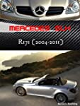 The Mercedes SLK R171 (English Edition)