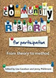 img - for Community Research for Participation: From Theory to Method book / textbook / text book