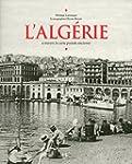 L'ALGERIE A TRAVERS LA CARTE POSTALE...
