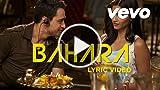 I Hate Luv Storys - Bahara Lyric | Sonam Kapoor, Imran...