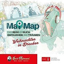 MaiMap Dresden: Weihnachten in Dresden Hörbuch von Swen Mai Gesprochen von: Swen Mai, Linda Drescher