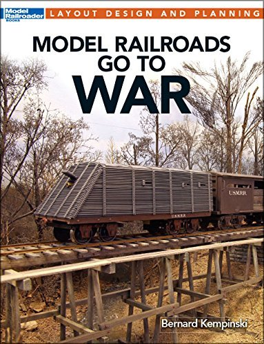 model-railroads-go-to-war-layout-design-and-planning-written-by-bernard-kempinski-2015-edition-publi