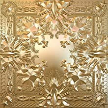 Watch The Throne (Explicit Version) [Explicit]
