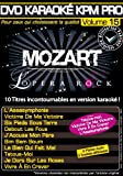 echange, troc DVD Karaoké KPM Pro Vol.15 ''Mozart L'Opéra Rock''