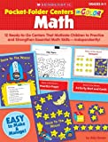 img - for Pocket-Folder Centers in Color: Math: 12 Ready-to-Go Centers That Motivate Children to Practice and Strengthen Essential Math Skills-Independently! book / textbook / text book